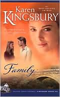 Family book written by Karen Kingsbury