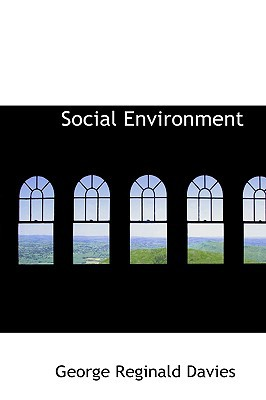 Social Environment written by Davies, George Reginald