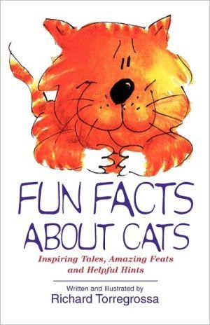 Fun Facts About Cat book written by Richard Torregrossa