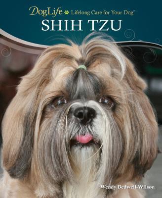 Shih Tzu book written by Wendy Bedwell-Wilson