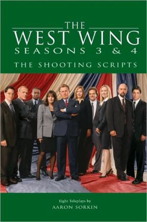 West Wing Seasons 3 and 4 book written by Aaron Sorkin