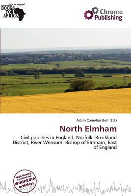 North Elmham written by Adam Cornelius Bert