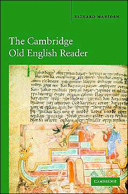 The Cambridge Old English Reader book written by Richard Marsden