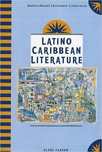 Latino Caribbean Literature : Globe Multicultural Literature Collection book written by Not Available