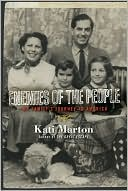 Enemies of the People: My Family's Journey to America book written by Kati Marton