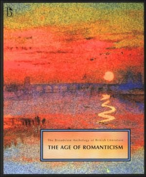 Broadview Anthology of Literature: Age of Romanticism, Vol. 4 written by Joseph Black