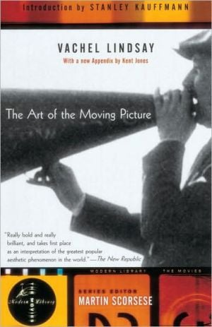 The Art of the Moving Picture book written by Vachel Lindsay