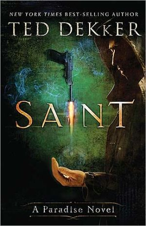 Saint (Paradise Series #2) book written by Ted Dekker