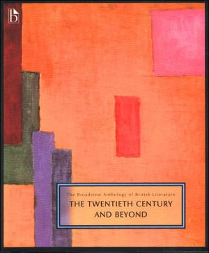 Broadview Anthology of Literature: 20th Century, Vol. 6 written by Joseph Black