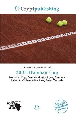 2005 Hopman Cup written by Hardmod Carlyle Nicolao