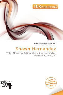 Shawn Hernandez written by Waylon Christian Terryn