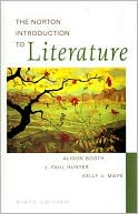 The Norton Introduction to Literature: Regular Edition book written by Alison Booth
