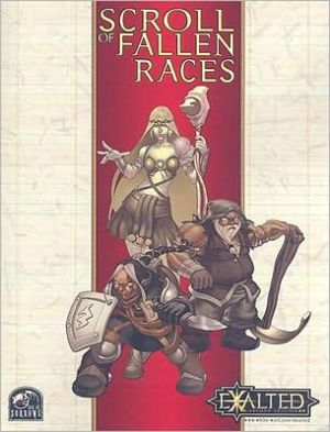 Exalted Scroll of the Fallen Races book written by John Chambers