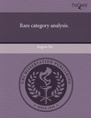 Rare Category Analysis. written by Jingrui He