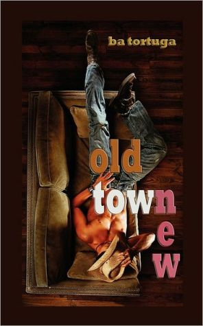 Old Town New book written by Ba A. Tortuga