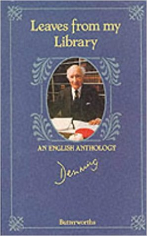 Leaves from My Library: An English Anthology written by Lord Denning