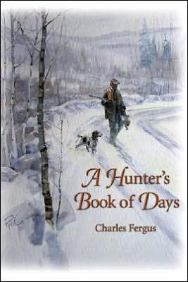 Hunters Book of Days book written by Charles Fergus