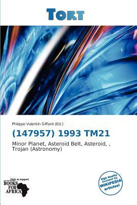 (147957) 1993 Tm21 written by Philippe Valentin Giffard