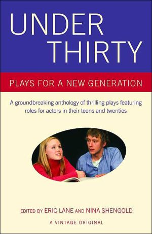 Under Thirty: Plays for a New Generation book written by Eric Lane
