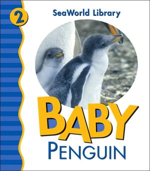 Baby Penguin (Sea World Animal Library Series) book written by Julie Shively