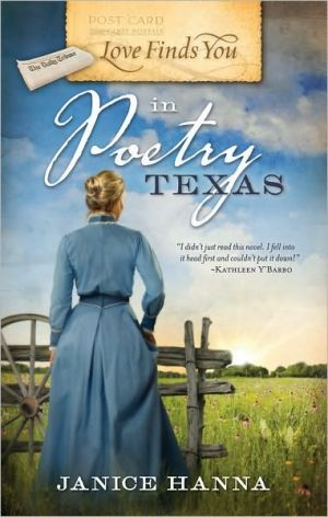 Love Finds You in Poetry, Texas book written by Janice Hanna