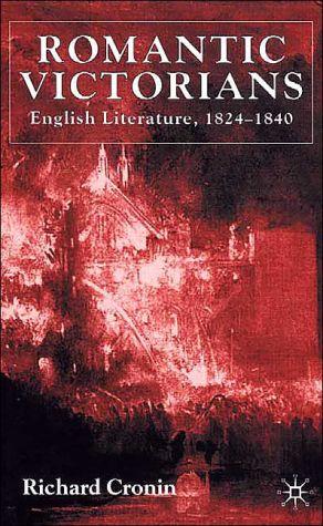Romantic Victorians book written by Richard Cronin