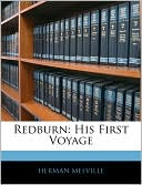 Redburn: His First Voyage book written by Herman Melville