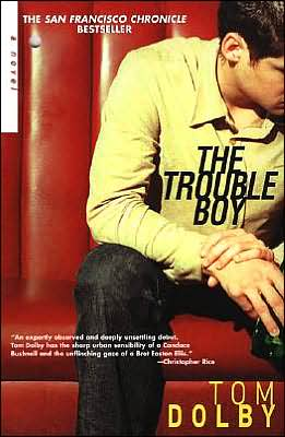 The Trouble Boy book written by Tom Dolby