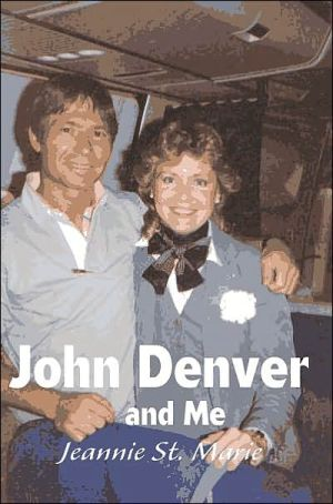 John Denver and Me book written by Jeannie St Marie