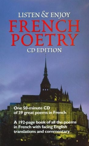 Listen & Enjoy French Poetry (Listen & Enjoy Series) book written by Staff of Dover Publications