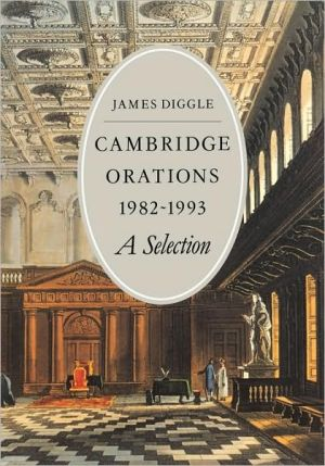 Cambridge Orations, 1982-1993: A Selection book written by James Diggle