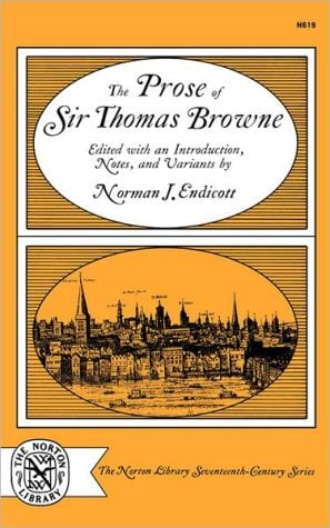 Prose of Sir Thomas Browne book written by Thomas Browne