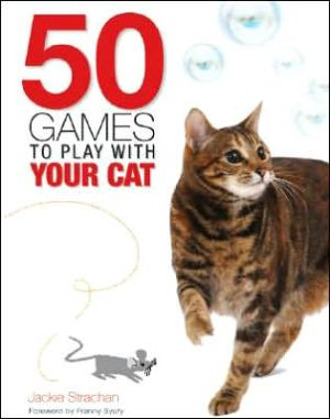 50 Games to Play with Your Cat book written by Jackie Strachan