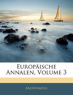 Europische Annalen, Volume 3 book written by Anonymous