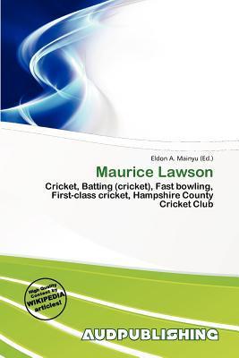 Maurice Lawson written by Eldon A. Mainyu