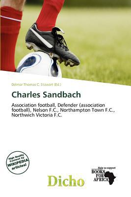 Charles Sandbach written by Delmar Thomas C. Stawart