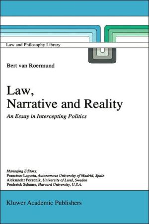 Law, Narrative and Reality book written by G.C. van Roermund