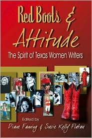 Red Boots & Attitude: The Spirit of Texas Women Writers book written by Diane Fanning