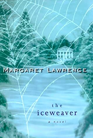 The Iceweaver written by Margaret Lawrence