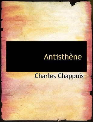 Antisthaune book written by Chappuis, Charles