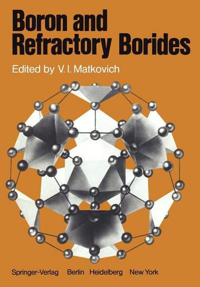 Boron and Refractory Borides written by V. I. Matkovich