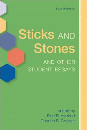 Sticks and Stones and Other Student Essays book written by Ruthe Thompson