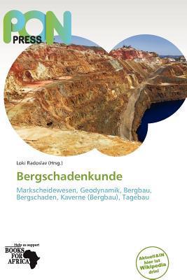 Bergschadenkunde written by Loki Radoslav