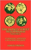 The Mosley Street Melodramas, Volume II book written by William P. Johnson