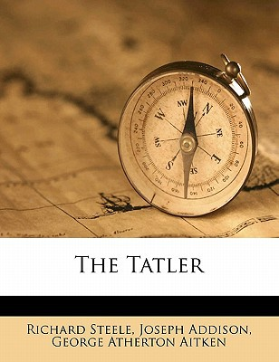 The Tatler book written by Richard Steele