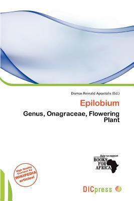Epilobium written by Dismas Reinald Apostolis