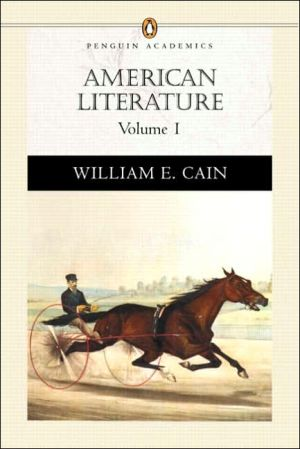 American Literature (Penguin Academics Series), Vol. 1 written by William E. Cain