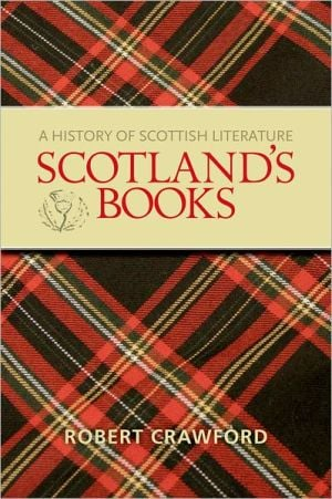 Scotland's Books written by Robert Crawford