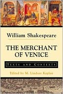 Merchant of Venice: Texts and Contexts book written by William Shakespeare