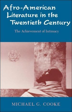 Afro-American Literature In Thetwentieth-Century book written by Michael G. Cooke